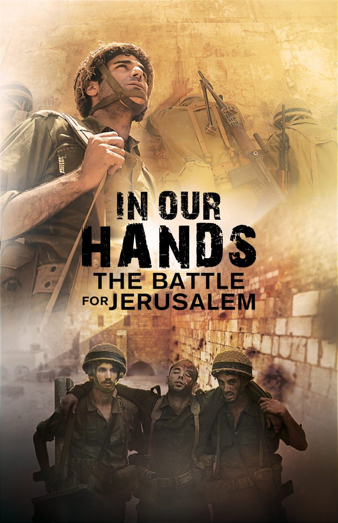 """""""In Our Hands: The Battle for Jerusalem"""" Movie Trailer ..."""